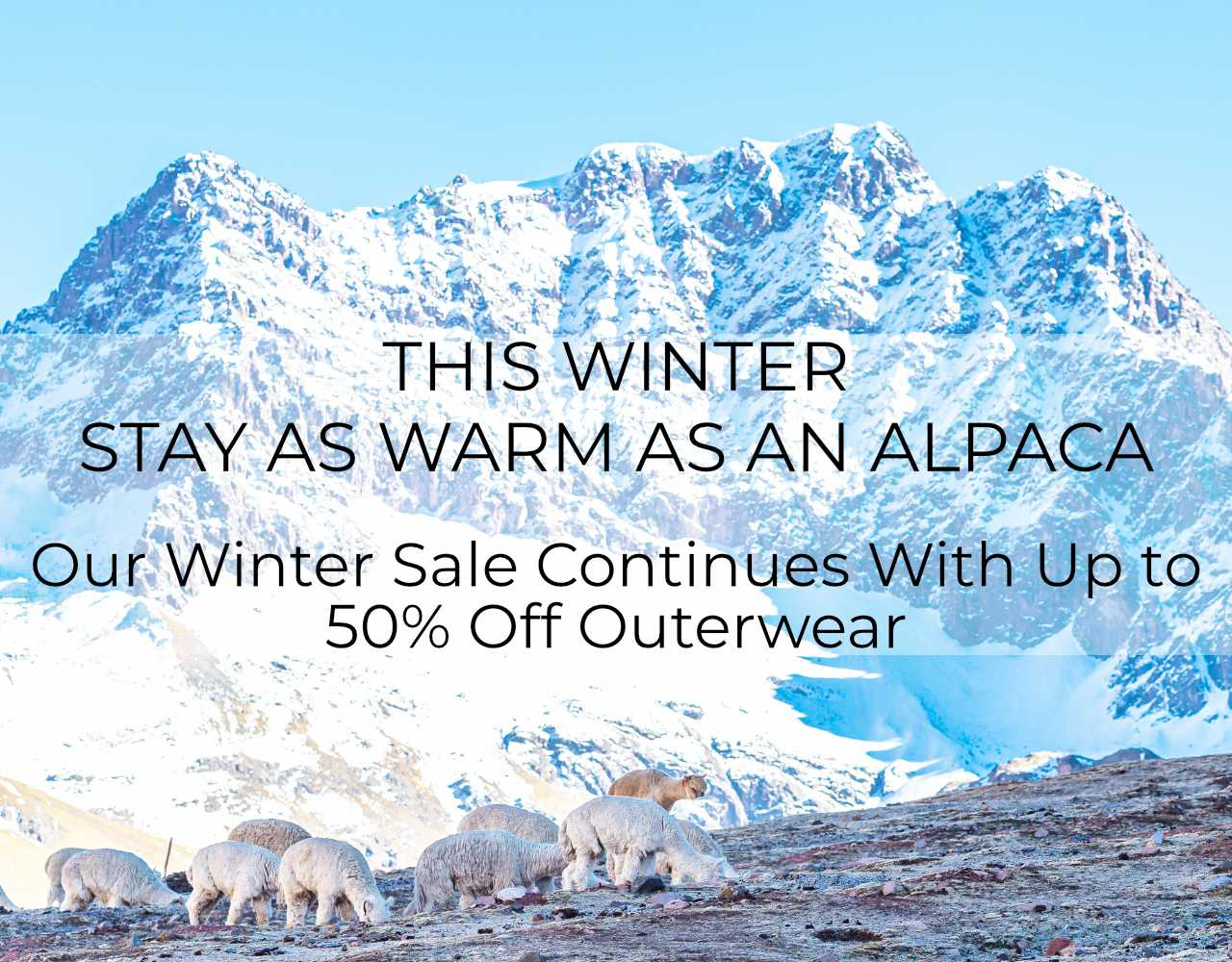 WINTER SALE UP TO 50% OFF ALPACA OUTERWEAR AND ALPACA KNITWEAR